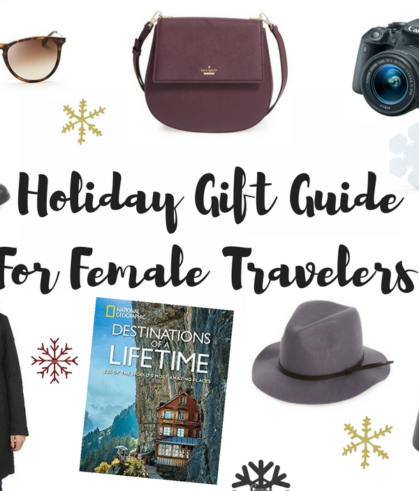 A Holiday Gift Guide for Female Travelers: 2016