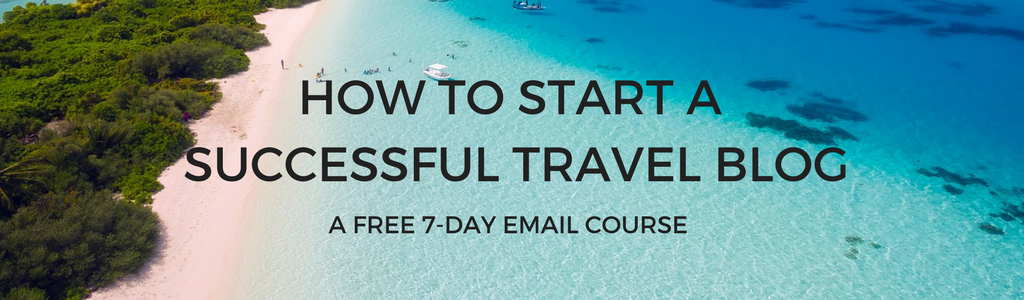 Want to start a successful travel blog? This free seven-day email course walks you through the exact steps to start your own money-making travel blog!