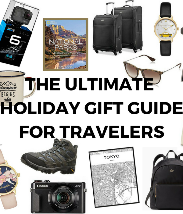 The Ultimate 2017 Holiday Gift Guide for Travelers