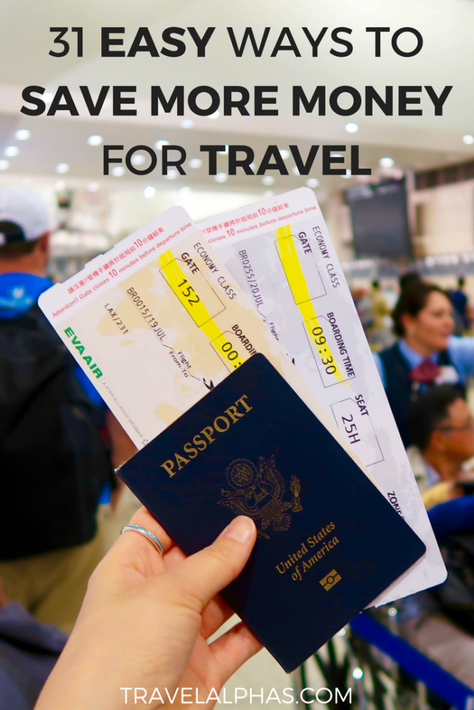 Want to save more money to travel? These 31 tips will help you save more money, with the income you already have. Follow these tips, and you'll be traveling more in no time! Save money | Money-saving tips | Save money to travel | How to save money to travel | How to build up your travel fund | Budget for travel | How to save for vacation | Ideas for saving money to travel | How to afford travel | Tips for saving more money to travel | Save money to travel the world