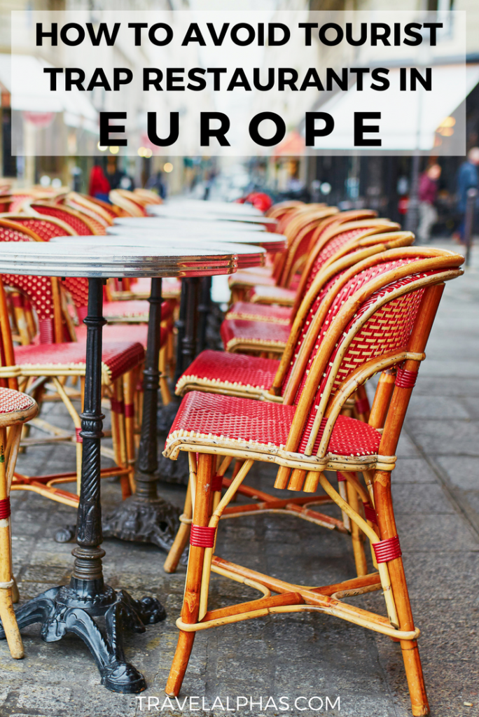 If you're visiting Europe soon, you must read these 10 tips for avoiding tourist trap restaurants in Europe! Just follow these 10 guidelines on how to avoid tourist traps, and you will be well on your way to the best Europe trip ever -- complete with lots of delicious food, authentic experiences, and a happy bank account! | Europe Travel Tips | Europe Budget Tips | Italy Tips | France Tips | Save Money in Europe | Tips for First Time Travelers in Europe | Europe Travel Hacks