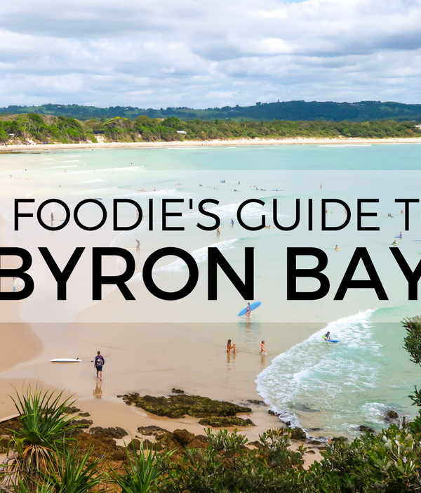 Byron Bay Foodie Guide: 8 Places You Must Eat in Byron Bay