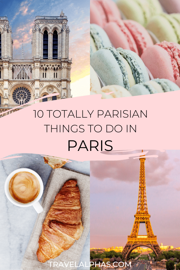 Traveling to Paris, France and want to experience the city like a Parisian? From things to do, where to eat and snack, and to where to hang out, this post includes 10 quintessentially Parisian things to do in Paris! It includes things like the Eiffel Tower, photography spots, delicious things to eat, places to shop, and more. #Paris #ParisTravel #ParisFrance #EiffelTower
